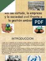 ROL DEL ESTADO LAS EMPRESAS Y LA SOCIEDAD CIVIL FRENTE A LA GESTION AMBIENTAL