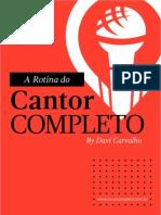 A Rotina Do Cantor Completo