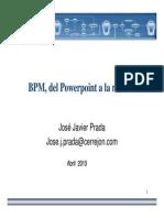 BPM Del PowerPoint Realidad