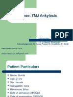 TMJ Ankylosis Case Presentation