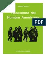 Geocultura Del Hombre Americano - Rodolfo Kusch