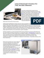 Attrezzature Ristorazione Professionali E Forniture Per Hotel, Ristoranti E Club, Macchine Alimentari