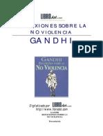 Mahatma Gandhi Reflexiones Sobre La No Violencia