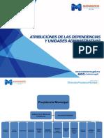 Atribuciones de las Dependencias y Unidades Administrativas.