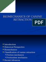 BioMechanics Of Canine Retraction.ppt