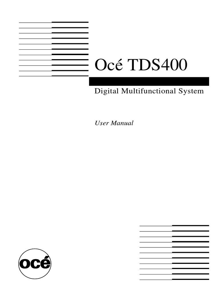 Océ TDS400: Digital Multifunctional System