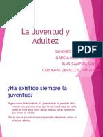 DIAPOSITIVA - JUVENTUD Y ADULTEZ. 1.ppt