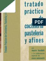 TRATADO PRÁCTICO DE COCTELERÍA, PASTELERÍA Y AFINES. ENZO ANTONETTI Y MARIO KARDAHI 1966