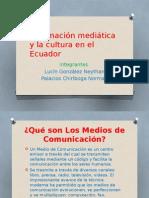 Información mediática y la cultura en el Ecuador.pptx