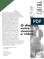 MACHADO, Arlindo. Dialogo Entre Cinema e Video (TEXTO)