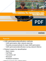 GSM Solutions for Optimisation and Densification