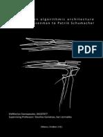 Authorship in algorithmic architecture from Peter Eisenman to Patrik  Schumacher, Eletherios Siamopoulos,