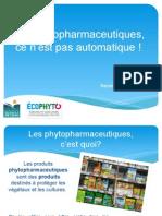 Diaporama - Les phytopharmaceutiques, ce n'est pas automatique !
