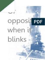 Or Opposite When It Blinks