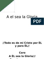 A el sea la Gloria