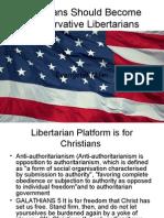 Christians Should Become Conservative Libertarians