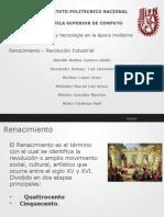 Ciencia y tencología en la epoca moderna:Renacimiento-Revolución industral