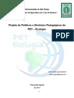 Projeto de Políticas e Diretrizes Pedagógicas Do PET – Ecologia 2015