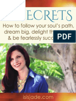 10 Secrets to Following Your Soul's Path to Success