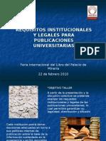 Requisitos Institucionales y Legales Para Publicaciones Universitarias