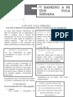 A Pá Que Toca Nirvana - Ranking