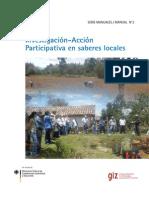 Investigacion Accion Participativa en Saberes Locales