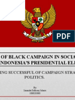 IMPACT OF BLACK CAMPAIGN IN SOCIAL MEDIA TOWARDS INDONESIA'S PRESIDENTIAL ELECTION 2014