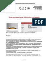 Folie Autocolant Oracal 951 Premium Cast Metallic (Z Spot Media SRL)