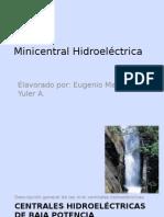 Casa de Maquinas Minicentral Hidroelectrica