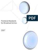 Technical Standards for Broadcast Service