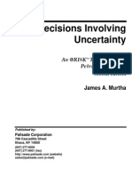 Decisions Involving Uncertainty by J Murtha