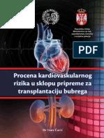 Procena kardiovaskularnog rizika u sklopu pripreme za transplantaciju bubrega - autor Dr Ivan Čurić