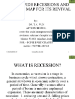 World Wide Recession and the Road Map for Economic Revival