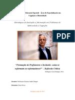 Formação de Professores e Inclusão - Como se reformam os reformadores? - Reflexão Crítica