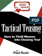 Tactical Teasing