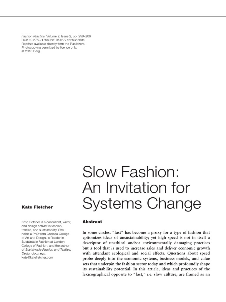 Fletcher Kate Slow Fashion An Invitation For Systems Change 2014 Fashion Fashion Beauty