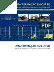 UMA FORMAÇÃO EM CURSO - Esboços da Graduação em Arquitetura e Urbanismo da UFPA