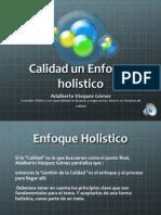 Adalberto Vazquez Gomez calidad con enfoque Holistico