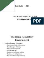 Slide 2B - Bank Regulatory Environment