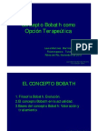 El Concepto Bobath Como Opción Terapéutica. Laura Martinez Martinez Tercero