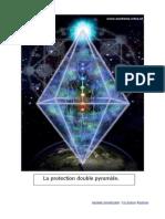 La Protection double pyramide