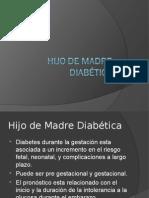 Hijo de Madre Diabetica 25.6