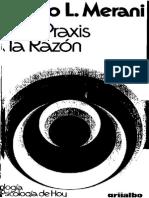 De La Praxis a La Razon