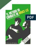El Método de Combate de Bruce Lee. La Habilidad en Las Técnicas
