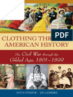 Anita Stamper, Jill Condra-Clothing Through American History_ the Civil War Through the Gilded Age, 1861-1899 -Greenwood (2010)