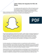 De qué manera Grabar Vídeos De Snapchat De Más De diez Segundos En IPhone