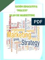 Colegio Praxis Final Marketing de Servicios
