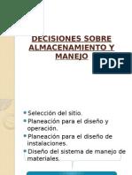 Decisiones Sobre Almacenamiento y Manejo