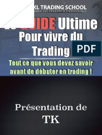 Le Guide Ultime Pour Vivre Du Trading