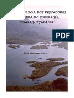 Etnoictiologia dos Pescadores Artesanais da Barra do Superagui - Guaraqueçaba - Paraná
